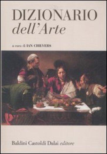 DIZIONARI D'ARTE/ART DICTIONARIES