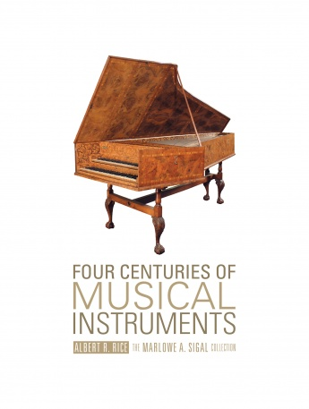 Strumenti Musicali Europei ed Americani Epoca 1300-1980/Musical Instruments European and American Period 1300-1980