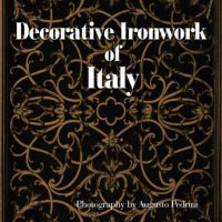 Ferro Battuto Decorativo Europeo Epoca 1300-2000/European Decorative Wrought Iron Period 1300-2000