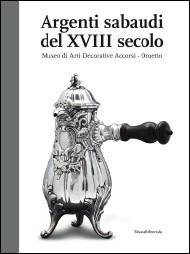 Argenti Italiani in Generale e Monografie Periodo 1100-1850/Silvers Italians in General and Monographs Period 1100-1850