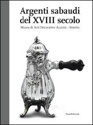 Argenti Italiani in Generale e Monografie Periodo 1100-1850/Silvers Italians in General and Monographs Period 1100-1850