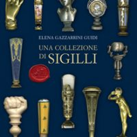 Sigilli Europei ed Italiani Periodo 1000-1800/European and Italian Seals Period 1000-1800