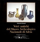 Vetri d'Archeologia Romana Etrusca e Egiziana /Glass of Etruscan and Egyptian Roman Archeology