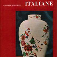 Libri Introvabili di Mobili Ceramiche Maioliche Porcellane Argenti/Unrivaled Books of Porcelain and Silver Majolica Ceramics Furniture