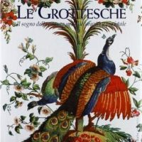 Ornamenti Decorazioni e Grottesche in Italia ed Europa 1000-2000/Decorations and Grotesques Ornaments in Italy and Europe 1000-2000
