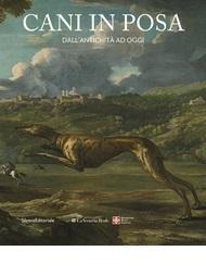 Gli Animali nell'Arte in Europa 1400-2000/Animals in Art in Europe 1400-2000
