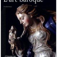 L'arte del Seicento e del Settecento in Europa e in Italia 1600-1799/The Art of the Seventeenth and Eighteenth centuries in Europe and in Italy 1600-1799