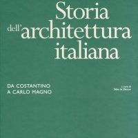 Architettura Italiana dal 200 D.C. al 1400 D.C./Italian Architecture from 200 D.C. to 1400 D.C